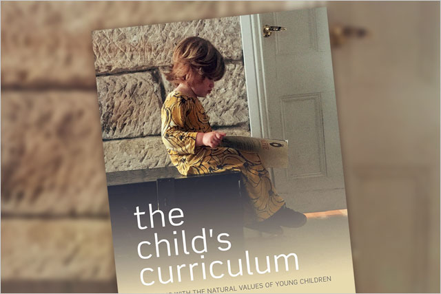 The Child's Curriculum: Working with the Natural Values of Young Children