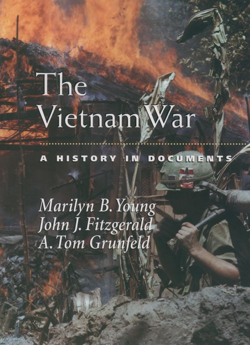 the vietnam war a history in documents oxford university press