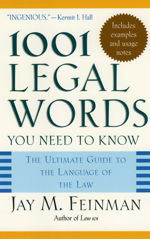 1001 legal words you need to know the ultimate guide to the