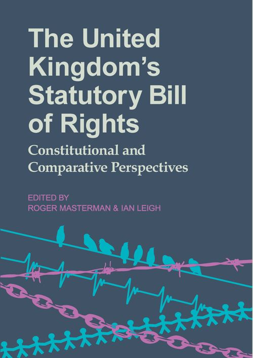the united kingdom s statutory bill of rights constitutional and