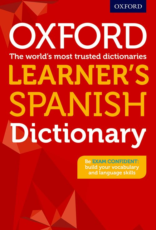Oxford Learner's Spanish Dictionary   Oxford University Press