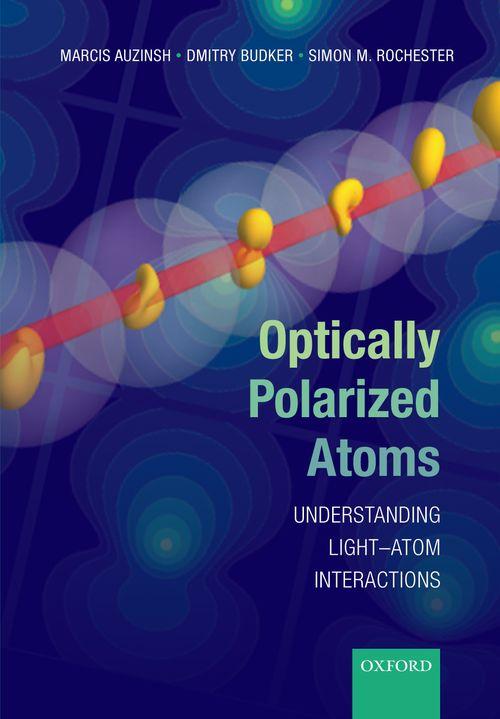 optically polarized atoms understanding light atom interactions