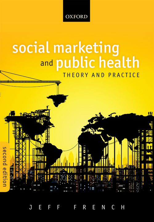 social marketing and public health 2nd revised edition oxford