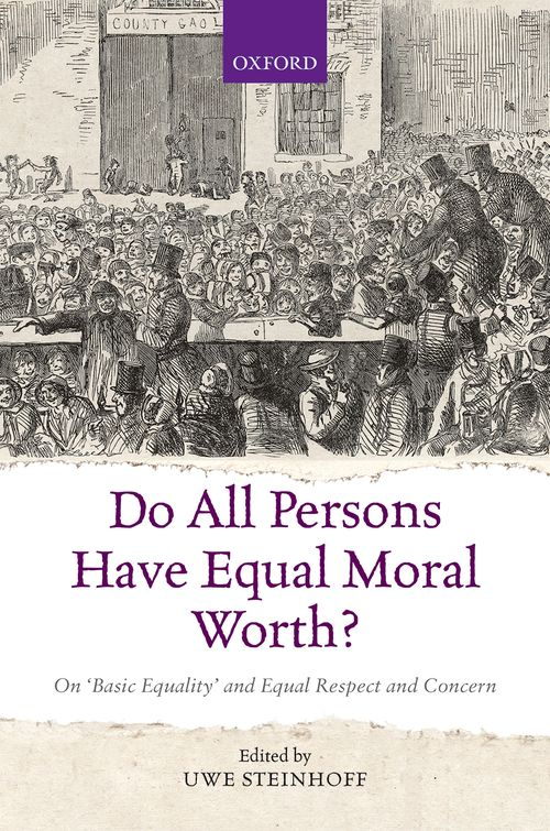 do all persons have equal moral worth on basic equality and