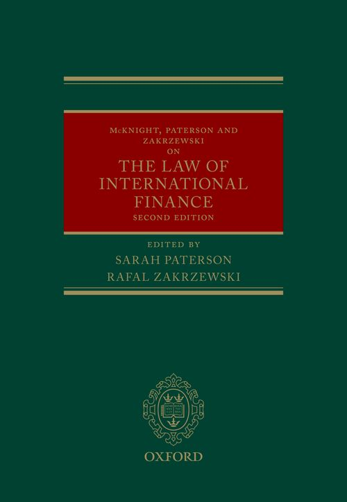 The Mcknight, Paterson, & Zakrzewski on the Law of International Finance