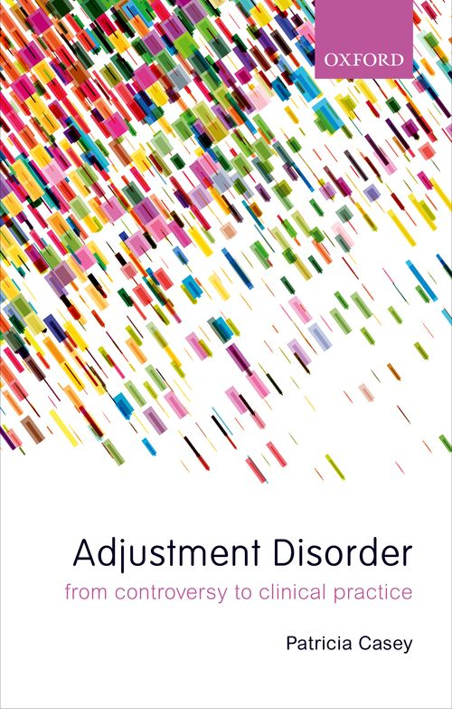 adjustment disorders from controversy to clinical practice oxford