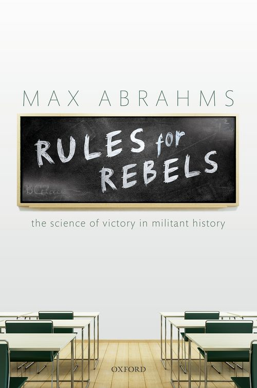 rules for rebels the science of victory in militant history
