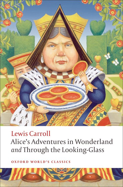 GAlice's Adventures in Wonderland and Through the Looking-Glass