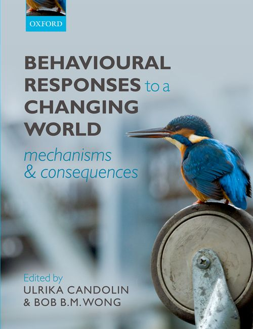behavioural responses to a changing world mechanisms and