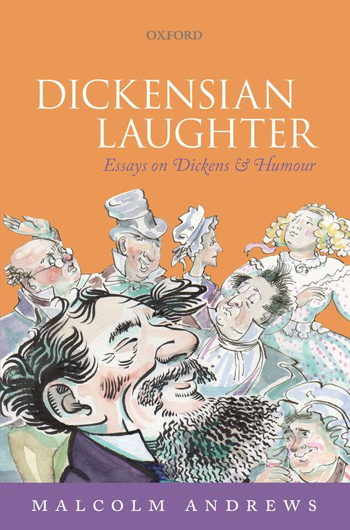 dickensian laughter essays on dickens and humour oxford dickensian laughter essays on dickens and humour