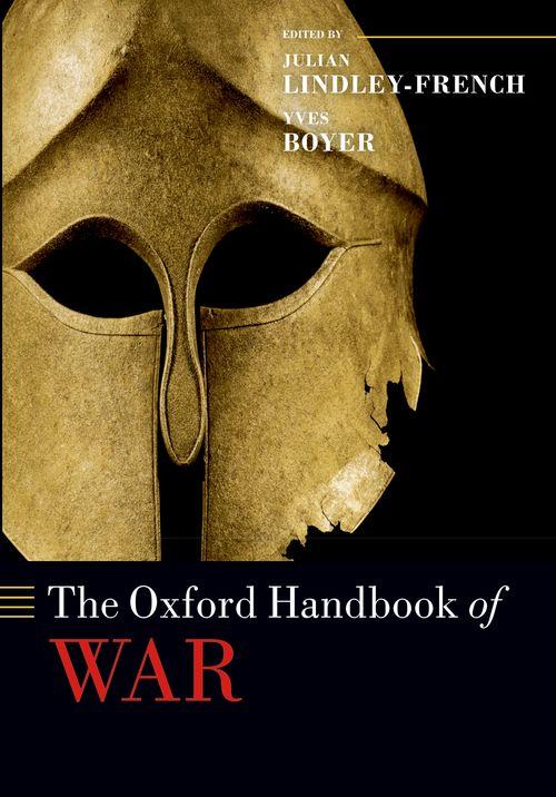 The Oxford Handbook Of War Oxford University Press border=
