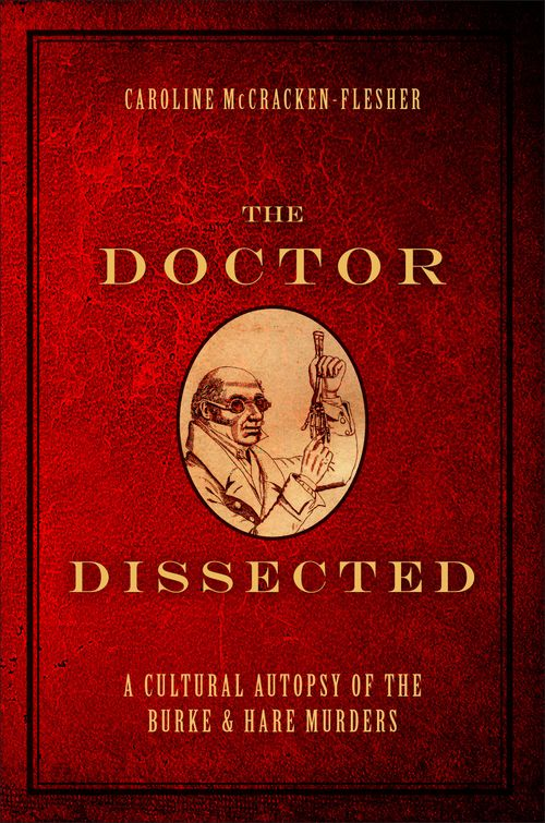 The Doctor Dissected A Cultural Autopsy Of The Burke And border=