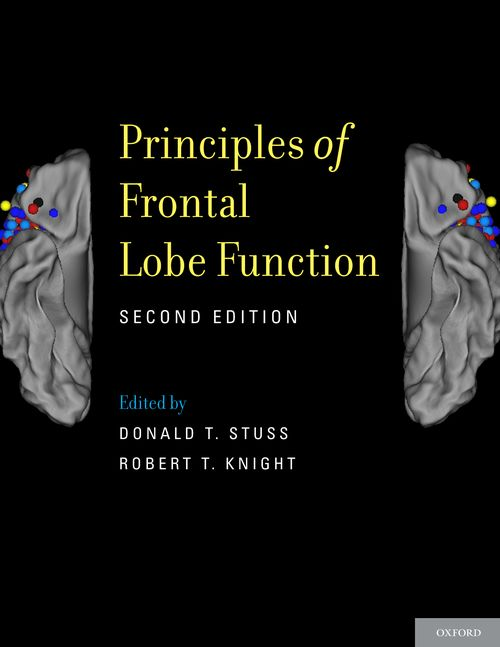 principles of frontal lobe function 2nd edition oxford